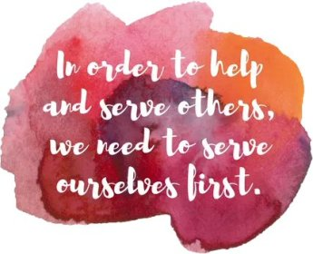 Weight Watchers Get Healthy Freestyle Journey Week 15 – Mother's Day - In order to help and serve others, we need to serve ourselves first