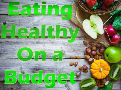 Eating Healthy On a Budget – Weight Watchers Freestyle Week 21