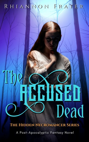 The Hidden Necromancer Series Book Tour & $10 Amazon Giveaway - The Accused Dead