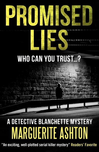 $25 Amazon Giveaway & Detective Blanchette Mysteries Book Tour - Promised Lies