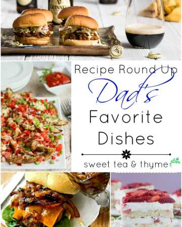 11 recipes chosen to celebrate dear ole daddy this Father's Day!