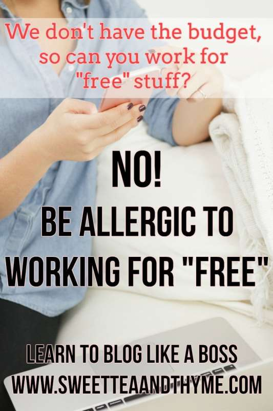 The brands keep asking, so I'll keep replying: No, bloggers should never work for free! And here is why you'll love yourself more if you don't blog for free, either!