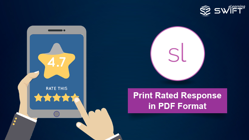 Articulate Storyline 360: Print Rated Response in PDF Format