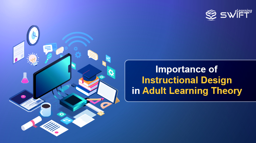 Role Of Instructional Designers In Adult Learning Principles