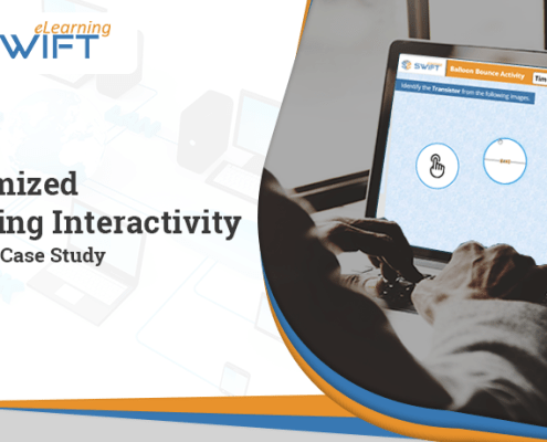 Case study-Custom eLearning interactivities using Articulate Storyline 360