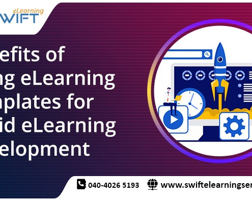 Benefits of using eLearning Templates for Rapid eLearning development