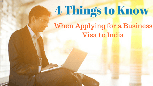 4 Things to Know India Visa