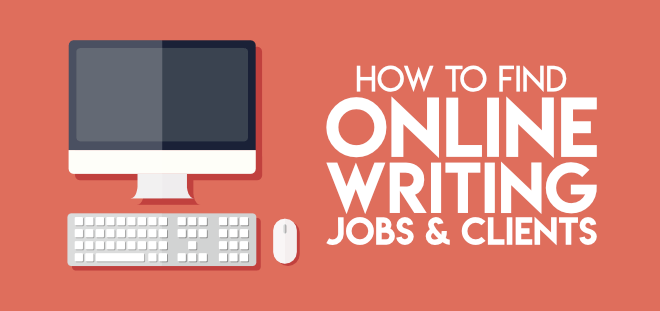 How to find online writing jobs and clients