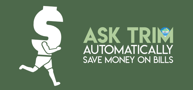 AskTrim Review - automatically save money on bills