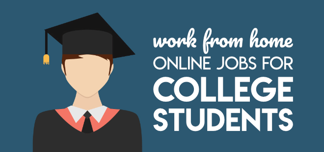 Work from home jobs for college students
