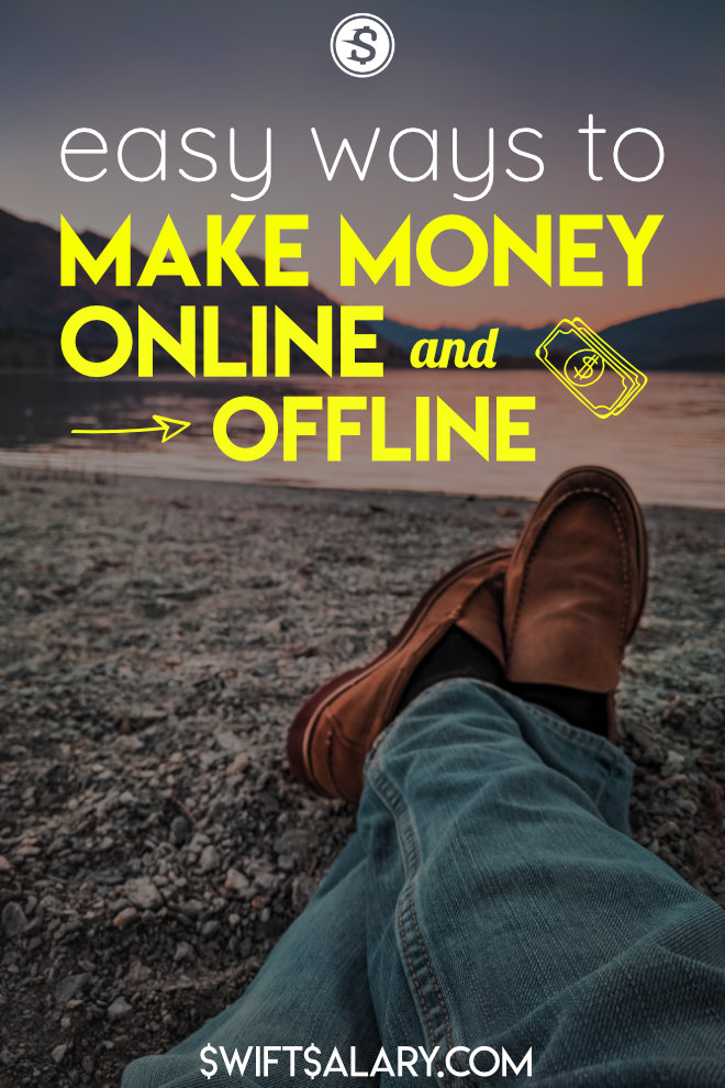 Easy ways to make money online and offline