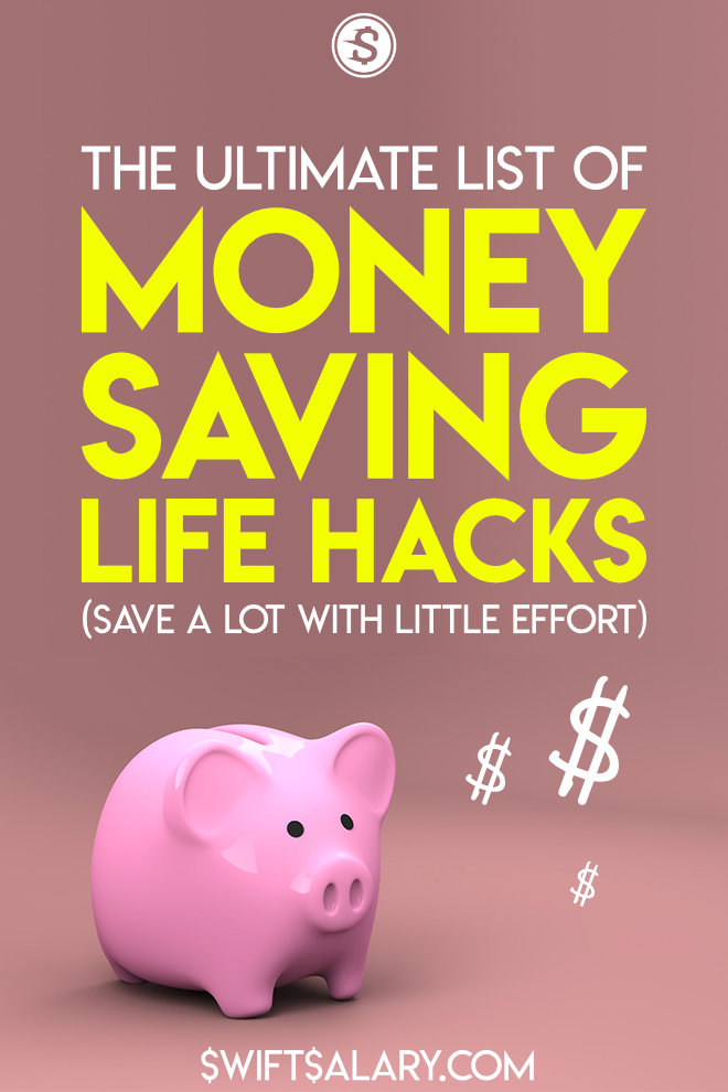 The ultimate list of money saving life hacks (save a lot with little effort)