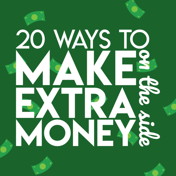 Ways to make extra money on the side (sidebar ad)
