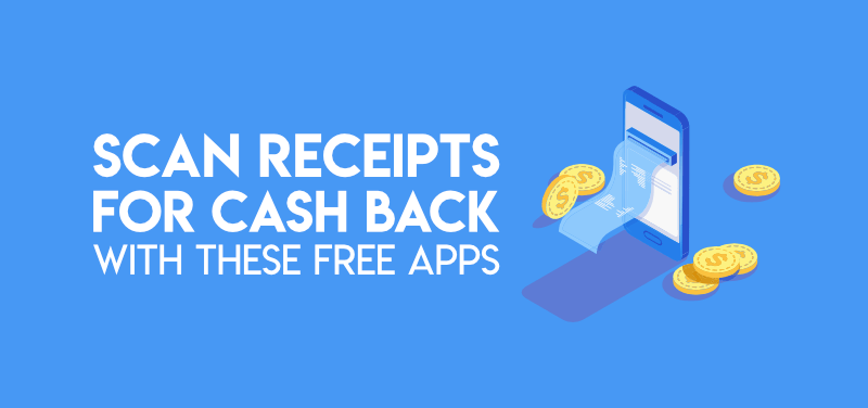 11 Free Apps That Pay You Cash Back For Receipts Swift Salary