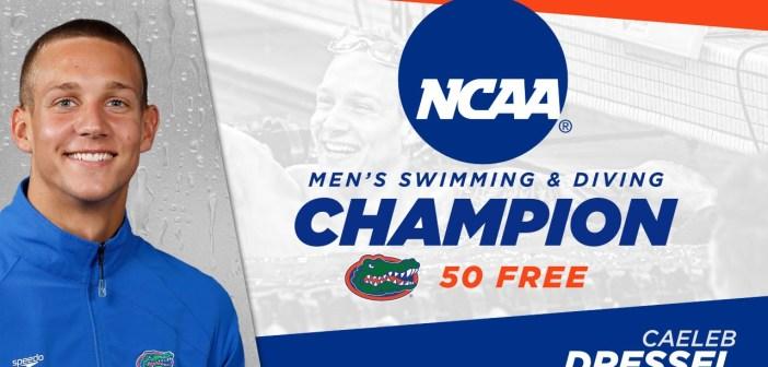 Florida Swimming: Caeleb Dressel 50 Free NCAA Champion