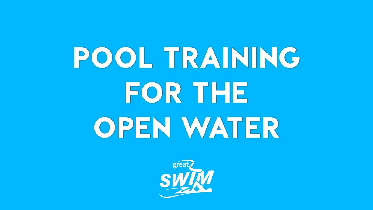 Pool Training For An Open Water Event | Great Swim & Keri-anne Payne