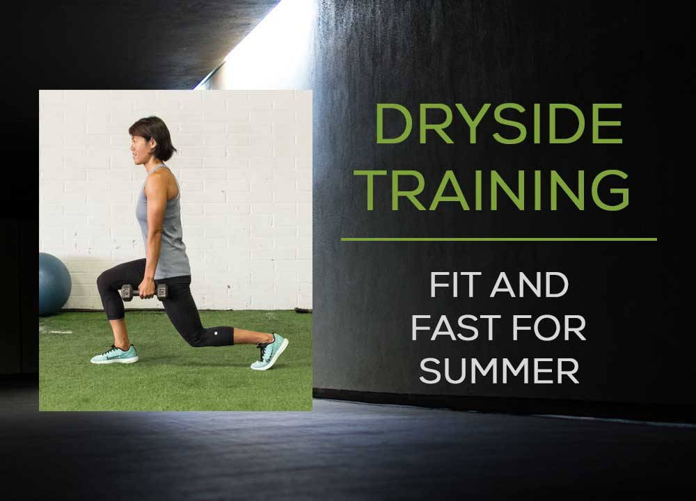 fit-and-fast-for-summer-dryside-training