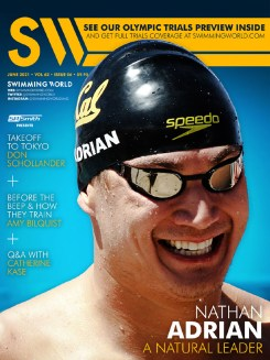 Swimming World June 2021 - Nathan Adrian - A Natural Leader - COVER