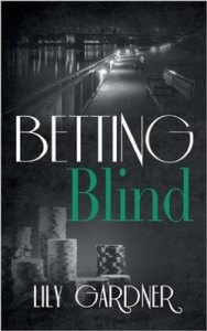 betting-blind-lily-gardner