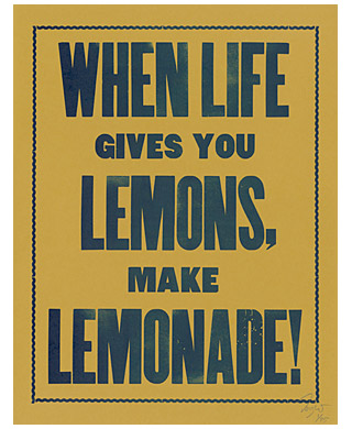 'When Life Gives You Lemons'
