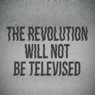 The (Marketing) revolution will not be televised