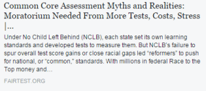 Common Core Assessment Myths and Realities: Moratorium Needed From More Tests, Costs, Stress