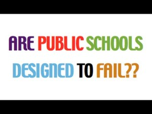 Why Public Schools Fail….their mission
