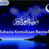 Rahasia Kemuliaan Basmalah