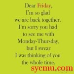 Dear Friday