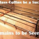 Glass Coffins Pun
