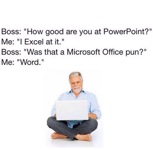 Great Puns Microsoft Office Pun
