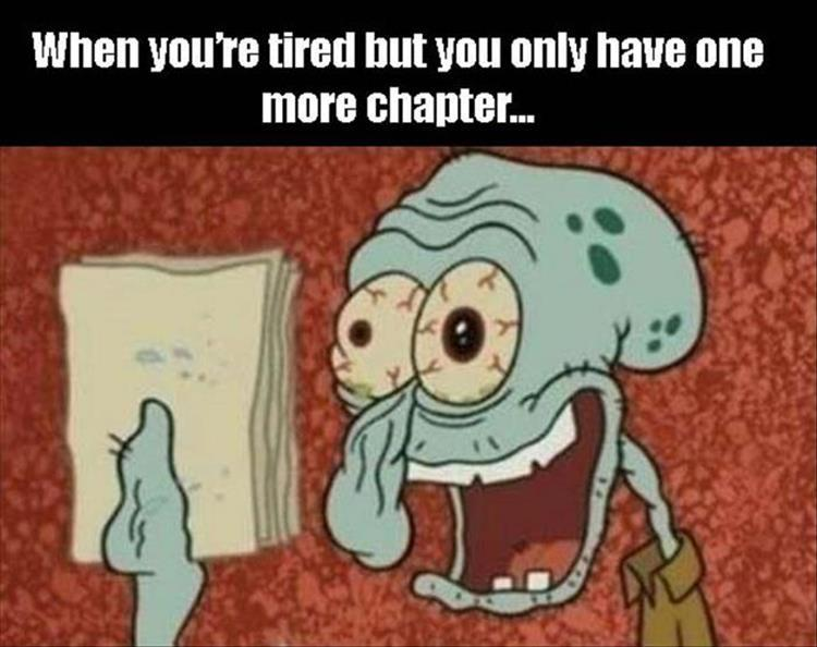 Last Chapter tired