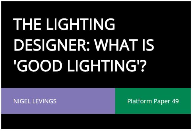 Nigel Levings: The Lighting Designer