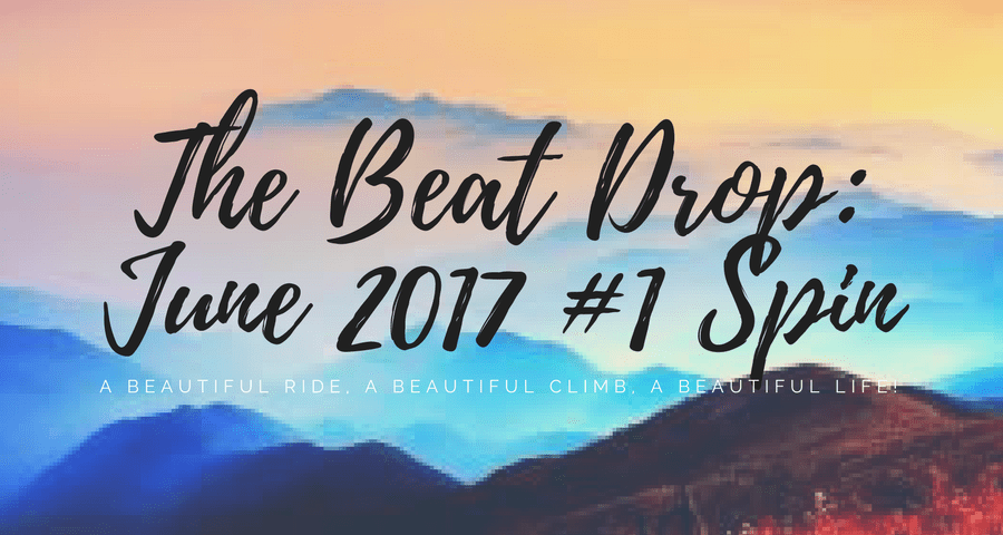 The Beat Drop: June 2017 #1 Spin