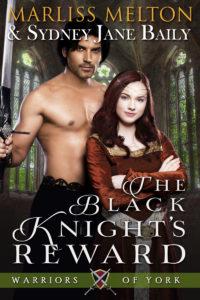THE BLACK KNIGHT'S REWARD, Book 2, Warriors of York Series