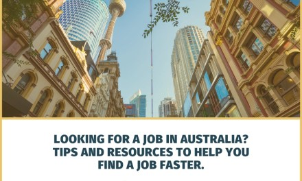 Looking for a Job in Australia? Tips and Resources to Help You Find a Job Faster.