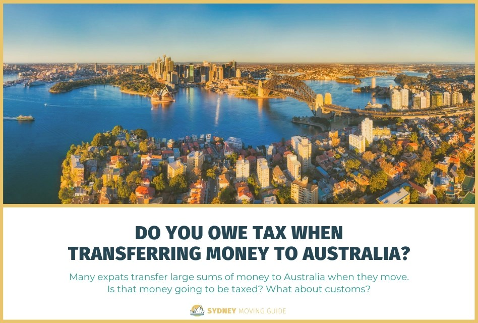 Do You Owe Tax on Money You Transfer to Australia?