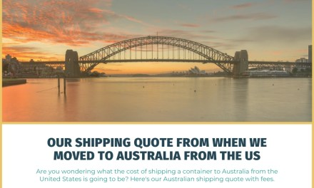 Our Shipping Quote From When We Moved to Australia From the United States
