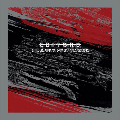 Editors - Blanck Mass Sessions