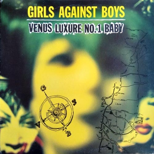 Girls Against Boys - Venus Luxure