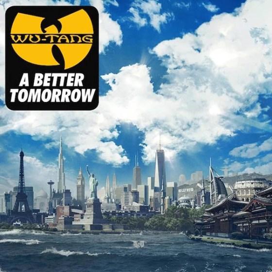 Wu-Tang - Better Tomorrow