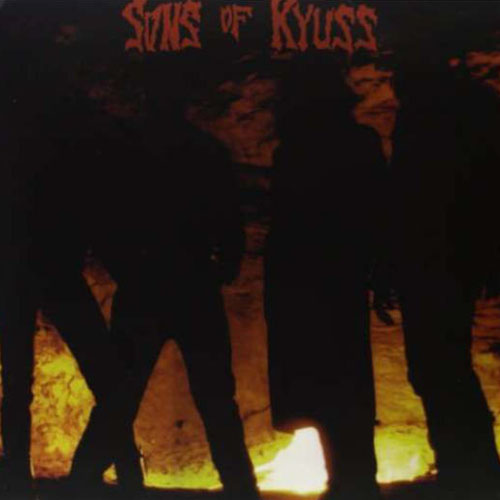 Kyuss - Sons Of Kyuss