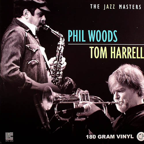 Phil Woods / Tom Harrell - The Jazz Masters