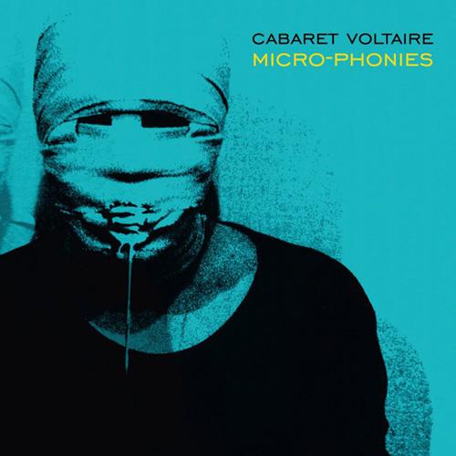 Cabaret Voltaire - Micro-Phonies