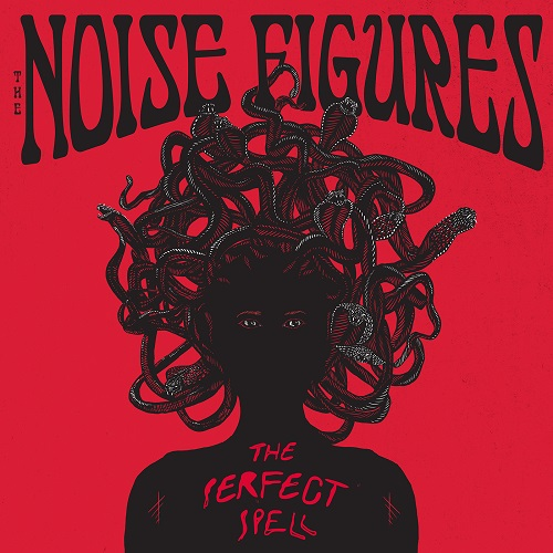 The Noise Figures - The Perfect Spell