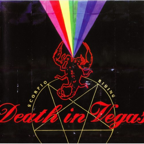 Death In Vegas - Scorpio Rising
