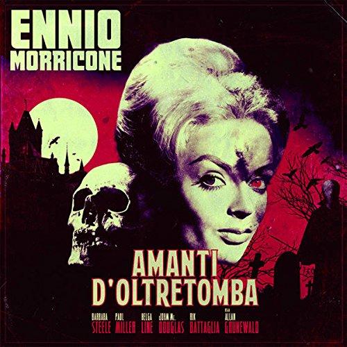 Ennio Morricone - Amanti D'Oltretomba