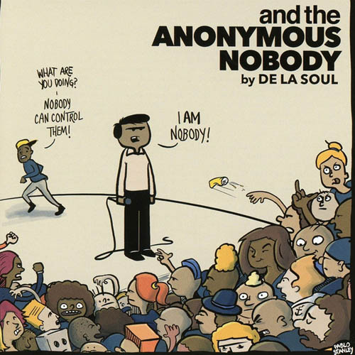 De La Soul And The Anonymous Nobody