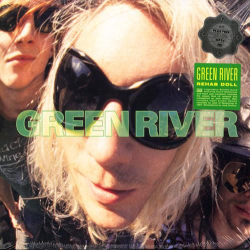 Green River - Rehab Doll