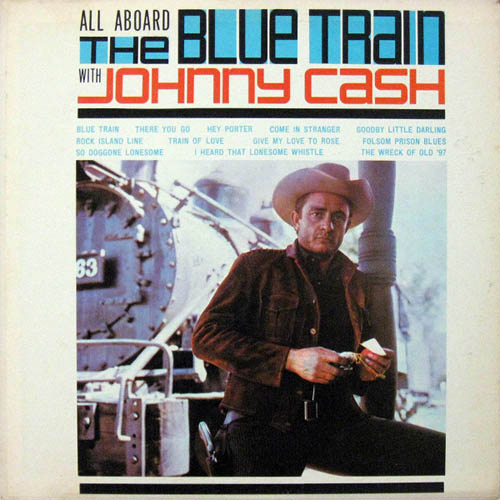 Johnny Cash - Blue Train